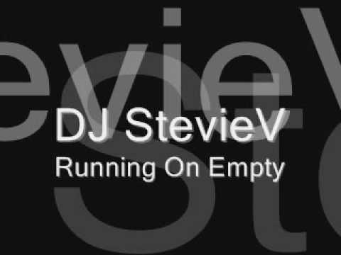 Dj StevieV - Running on Empty (audio)