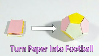 How To Make A Football | Soccer Ball From Paper | DIY Arts And Craft | Best Craft Idea | Basic Craft