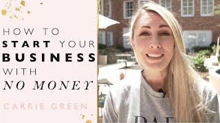 How To Start a Business With No Money and Still be Successful!