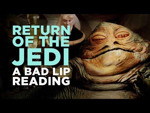 'RETURN OF THE JEDI: A Bad Lip Reading'