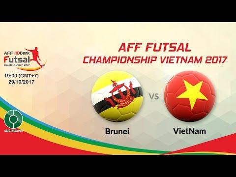 🔴LIVE: Brunei 🇧🇳️️️  vs 🇻🇳️ ️ Vietnam | 🏆AFF Futsal HDBank Championship Vietnam 2017.