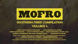 Mofro - Southern Fried Compilation Volume 4 (Audio Only)