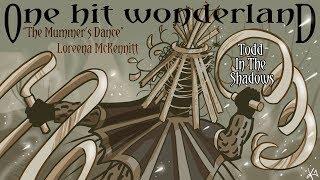 "Download lagu ONE HIT WONDERLAND: ""The Mummers' Dance"" by Loreena McKennitt"