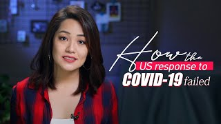 How the U.S. response to COVID-19 failed and caused thousands of deaths