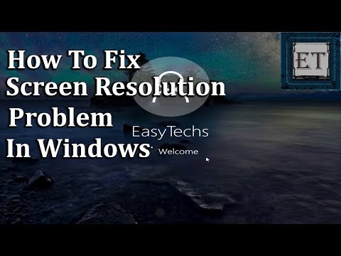 How to Fix Screen Resolution Problem in Windows (10, 8, 7