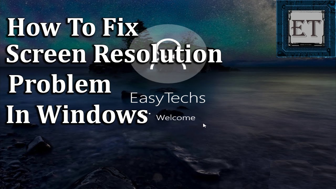 How to Fix Screen Resolution Problem in Windows (10, 8, 7)