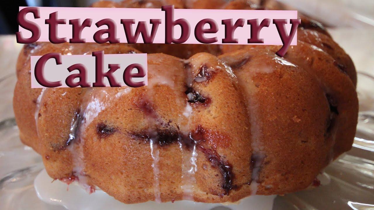 Fresh Strawberry Bundt Cake Easy Recipe Youtube