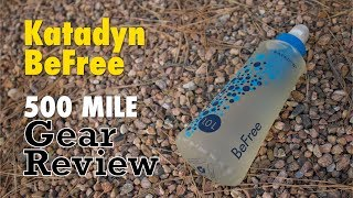 Katadyn BeFree 500 Mile Review