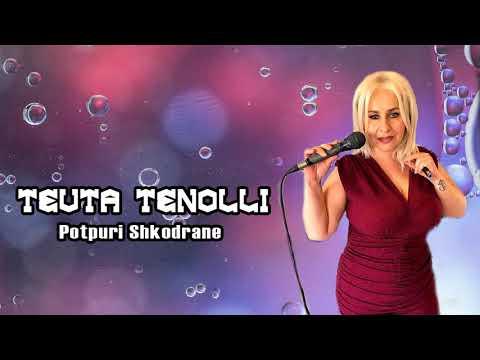 Teuta Tenolli - Potpuri Shkodrane 1 (Official Audio)
