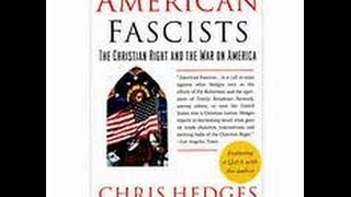 #biblehijacked Chris Hedges American Fascists