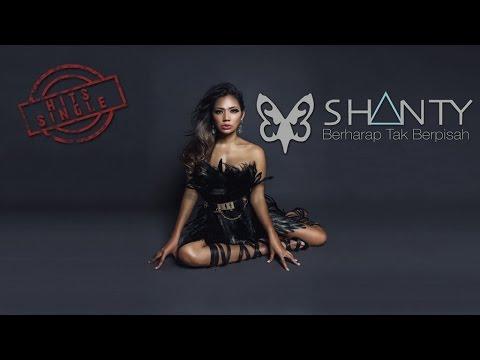 Shanty - Berharap Tak Berpisah ( Lyric)