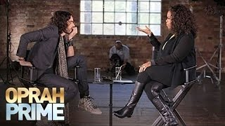 First Look: Russell Brand on His Addictive Personality | Oprah Prime | Oprah Winfrey Network