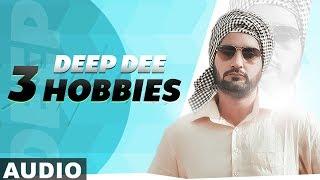 3 Hobbies (Full Audio)   Deep Dee   Latest Punjabi Songs 2019   Speed Records