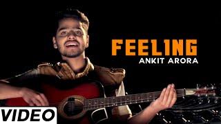 Feeling Punjabi Romantic Song By Ankit Arora | Hit Punjabi Indian Music
