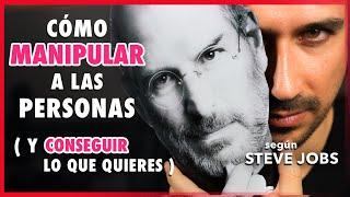 14 Métodos Infalibles para Manipular Personas Segun Steve Jobs con Técnicas de Manipulación Mental
