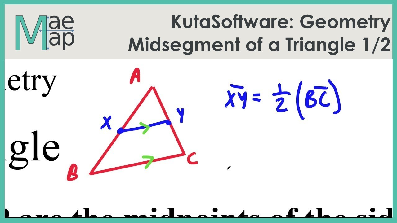 Kutasoftware Geometry Midsegment Of A Triangle Part 1 Youtube
