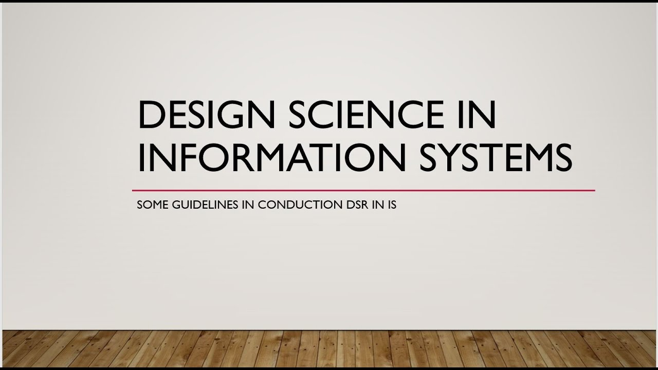 Design Research In Information Systems Youtube