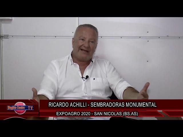 Sembrdoras Monumental, Ricardo Achilli, definiciones de nuestra participacion en EXPOAGRO 2020.
