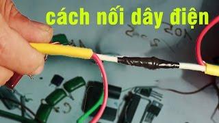 cách đấu nối dây điện, how to connect electrical wires