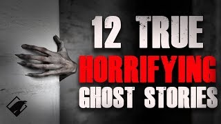 12 TRUE Horrifying Ghost Stories | Raven Reads