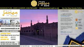Reopening of Jamea Masjid Preston from Saturday 4th July 2020