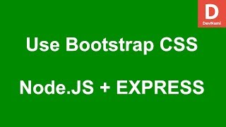 Express JS How to use Bootstrap CSS in Project