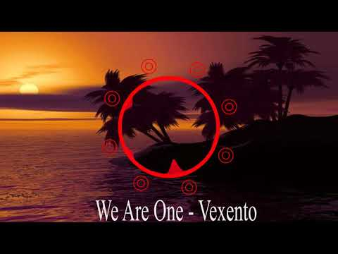 We Are One - Vexento - [Remix EDM]
