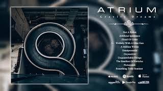 Atrium - Gravity Dreams | PROG-METAL | FULL ALBUM! 2019!