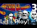 Meteor 60 Seconds!: Ep3 - Trying out that gay thing
