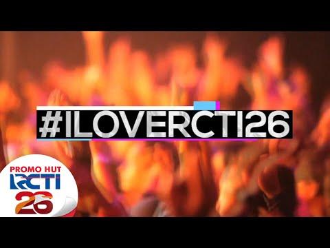 [PROMO HUT RCTI26] Konser #I Love RCTI 26
