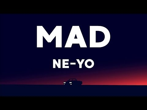 Ne - Yo - Mad (Lyrics)