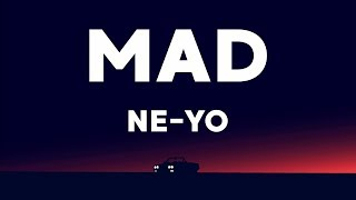 Download lagu Ne-Yo - Mad (Lyrics)