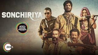 Sonchiriya | Trailer | Sushant Singh Rajput, Bhumi Pednekar | Streaming Now On ZEE5