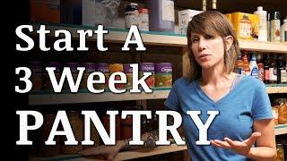 Start a 3 WEEK Prepper Food Pantry