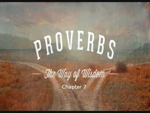 Proverbs - Chapter 7 - (Book of Yahweh) - Audio