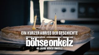 40 Years of Böhse Onkelz - A Short Outline of the History