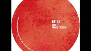 Butch - Dope