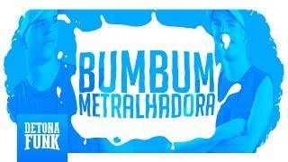 MC Jhonny – Bumbum Metralhadora (Lyric Vídeo Oficial)