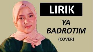 Download LIRIK YA BADROTIM - NISSA SABYAN - SABYAN GAMBUS