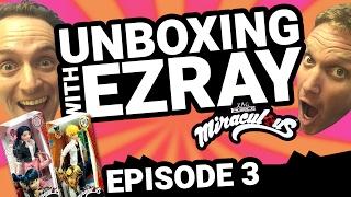 Miraculous Ladybug | #EZRAY Toy Unboxing Ep. 03 | Tales of Ladybug & Cat Noir