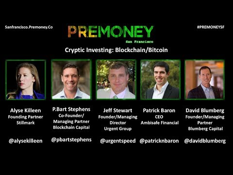 "[PreMoney SF 2017] ""Cryptic Investing: Blockchain/Bitcoin"""