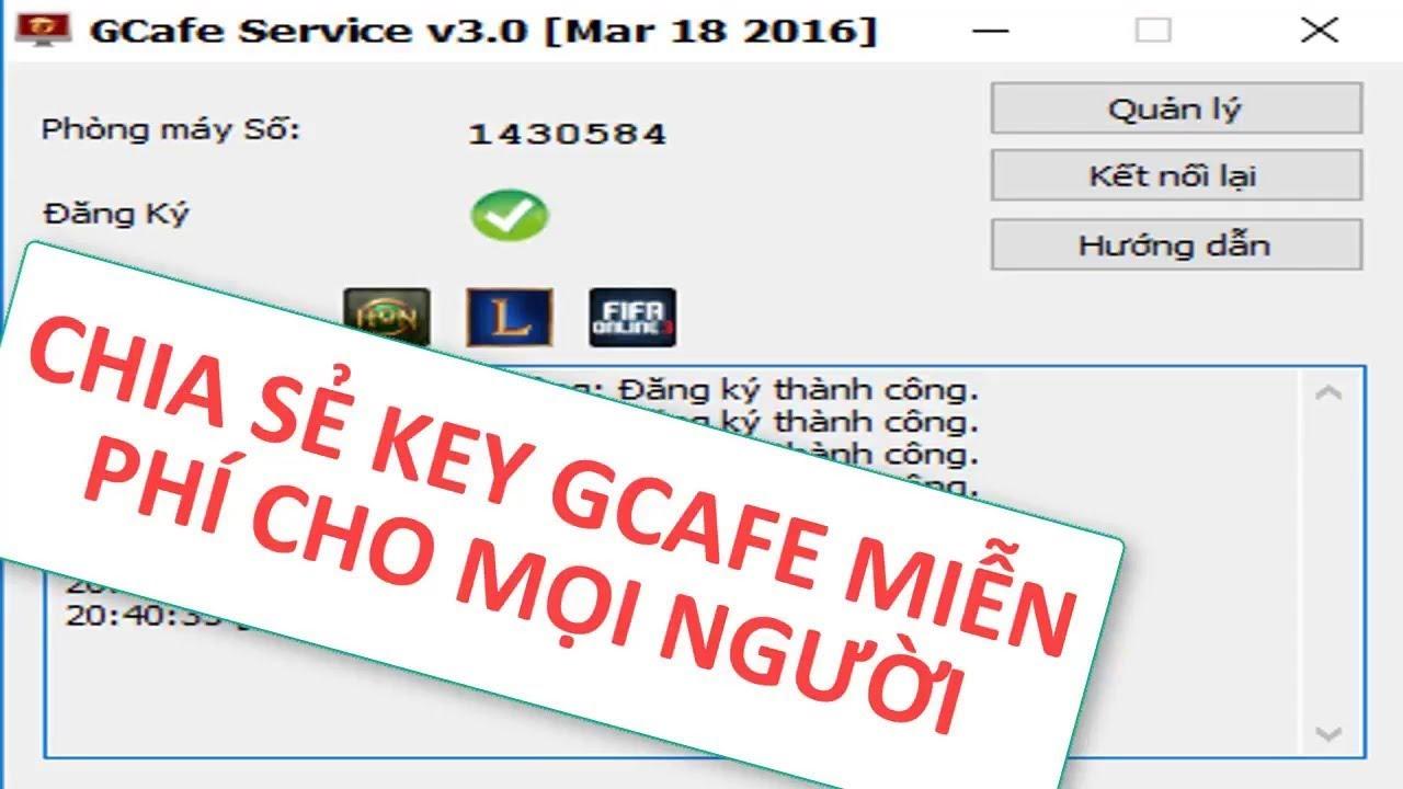 [NKT] Share Key Gcafe Mới Nhất Tự Gia Hạn Cập nhật ngày 4/1/2018 | Có Gold  Member