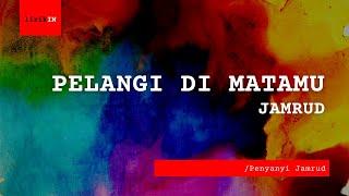 Gambar cover Lirik Pelangi Di Matamu - Jamrud - #LirikLagu