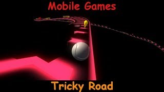 Tricky Road - Hard Game And Cheats You - Android Mobile Gameplay Game Review