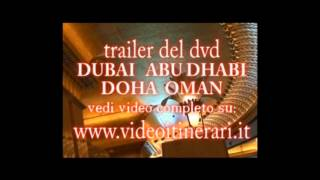 DVD VIDEO - Dubai, Abu Dhabi e Doha Oman - VideoItinerari.it