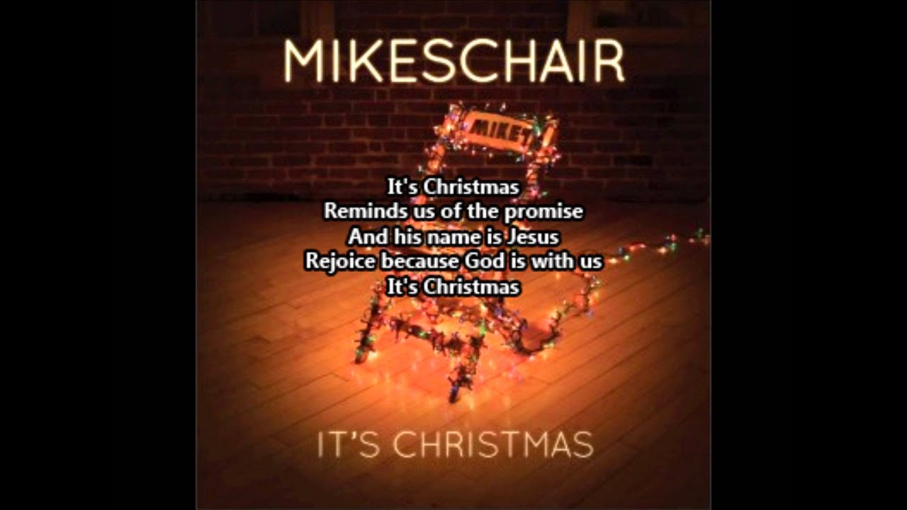 MikesChair - It's Christmas - YouTube