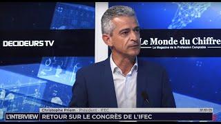 L'interview du 7 juillet 2020 : Christophe Priem, Président de l'IFEC