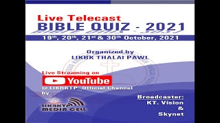 LIKBKTP Bible Quiz 2021 - 2nd Roขnd   Zan 3 na   21st October' 2021  Knock out