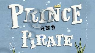 Prince and Pirate Trailer