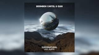 Download lagu Boombox Cartel & QUIX - Supernatural